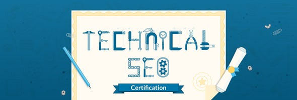 Announcing the New Technical SEO Certification Series: What It Is & How to Get Certified