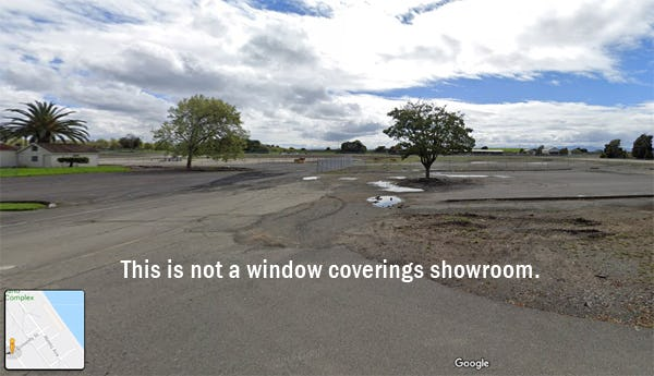 This is not a window coverings showroom on Google Maps.